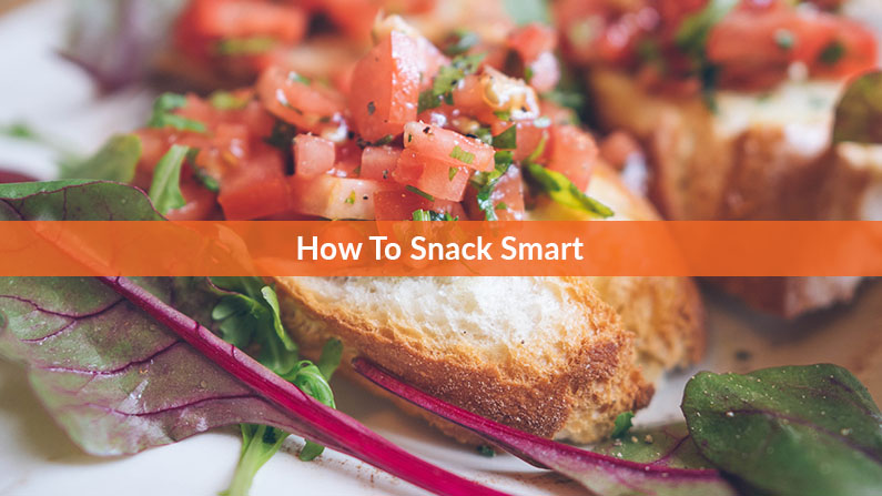 How to Snack Smart